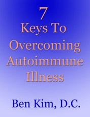 7 Keys To Overcoming Autoimmune Illness